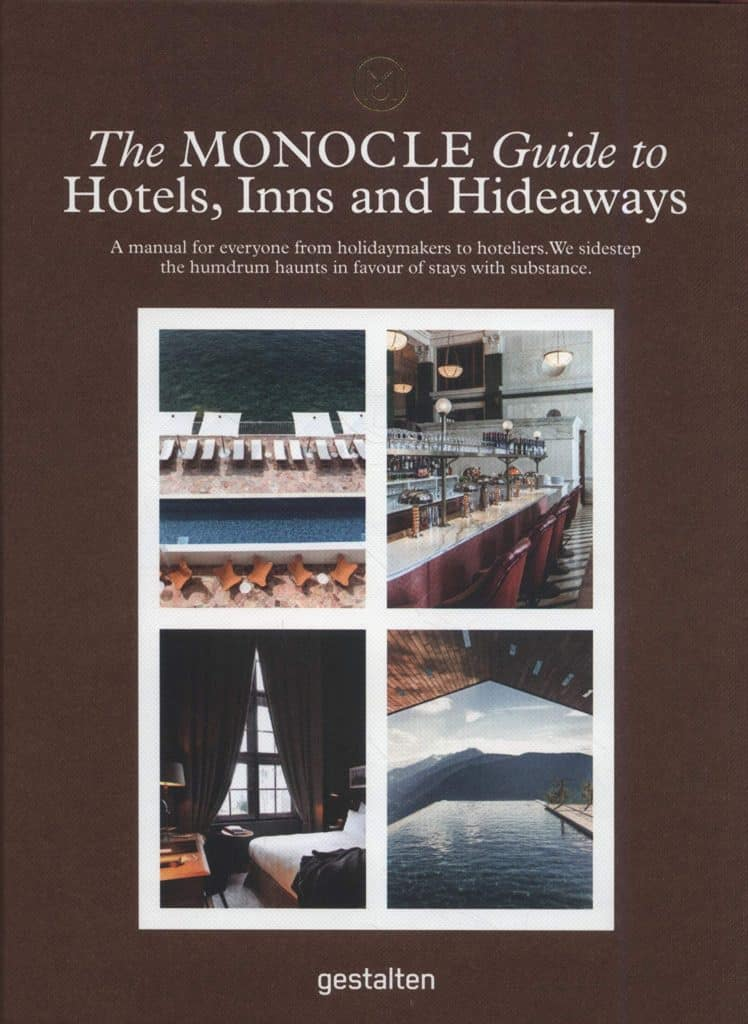 The Monocle Guide to Hotels, Inns and Hideways